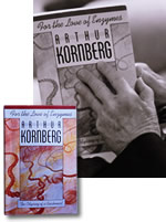 the early life and times of american biochemist and physician arthur kornberg Some case studies in early field growth  a history of early american animal  biochemist arthur kornberg supported a commission because it would.